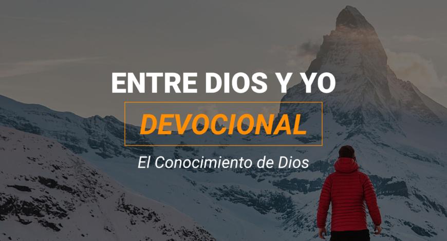 Devocional | El Conocimiento de Dios