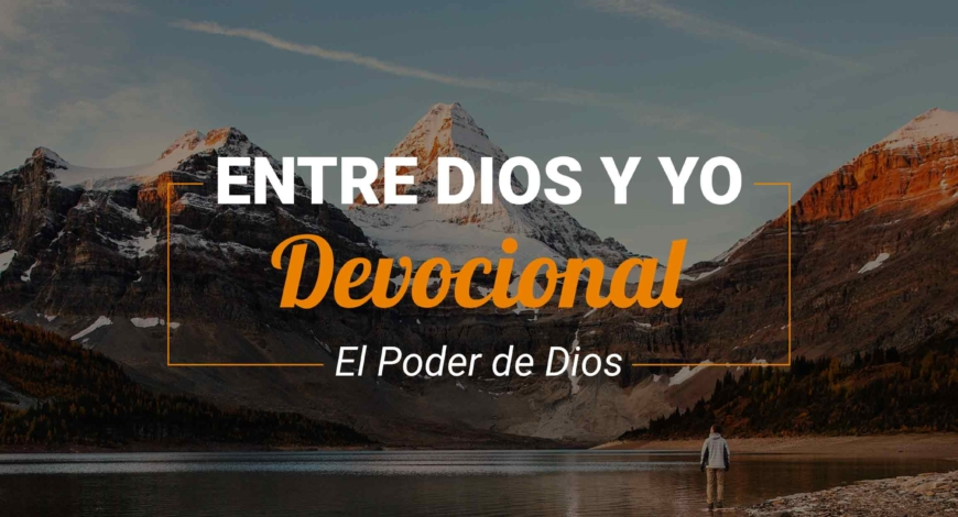 Devocional | El Poder de Dios