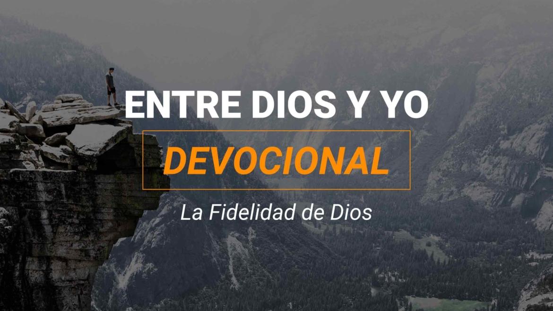 Devocional | La Fidelidad de Dios