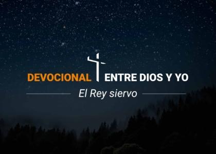 Devocional | El Rey siervo